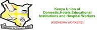 Kenya: Kenya Union of Domestic, Hotels, Educational Institutions, Hospitals and Allied Workers (KUDHEIHA)