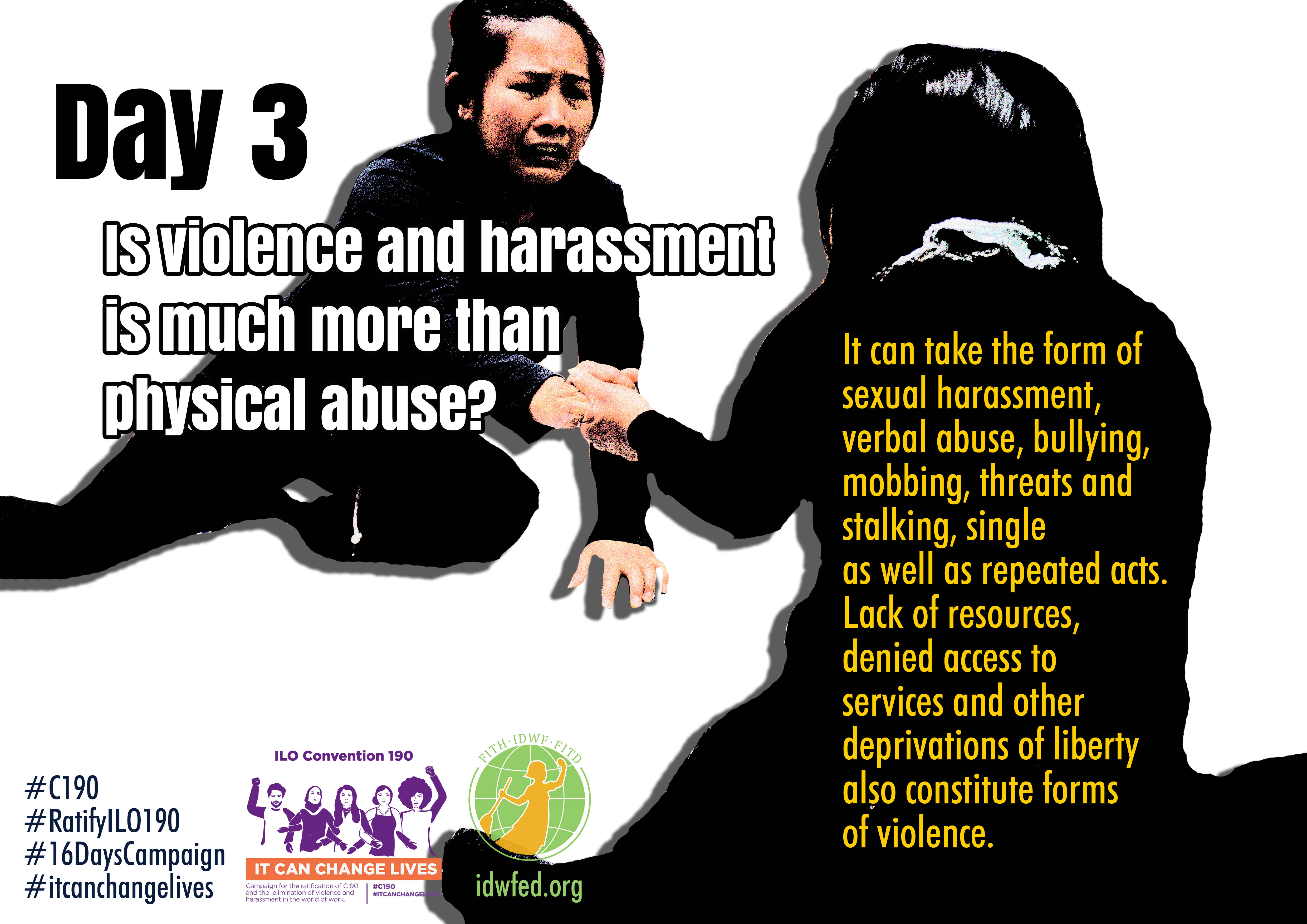 3. Is violence and harassment is much more than physical abuse?