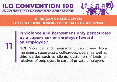 11. Is violence and harassment only perpetrated by a supervisor or employer toward an employee?