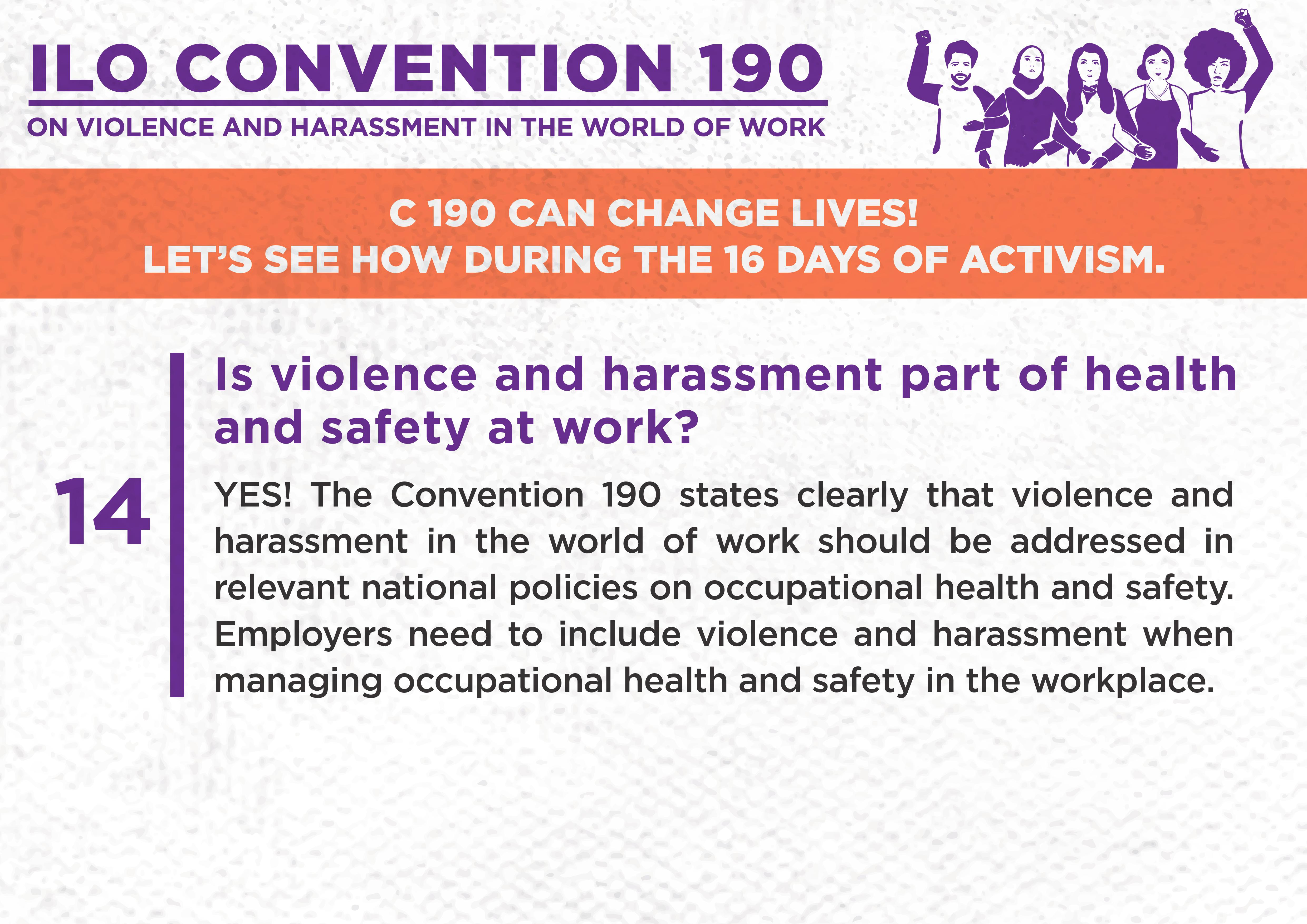 14. Is violence and harassment part of health and safety at work?