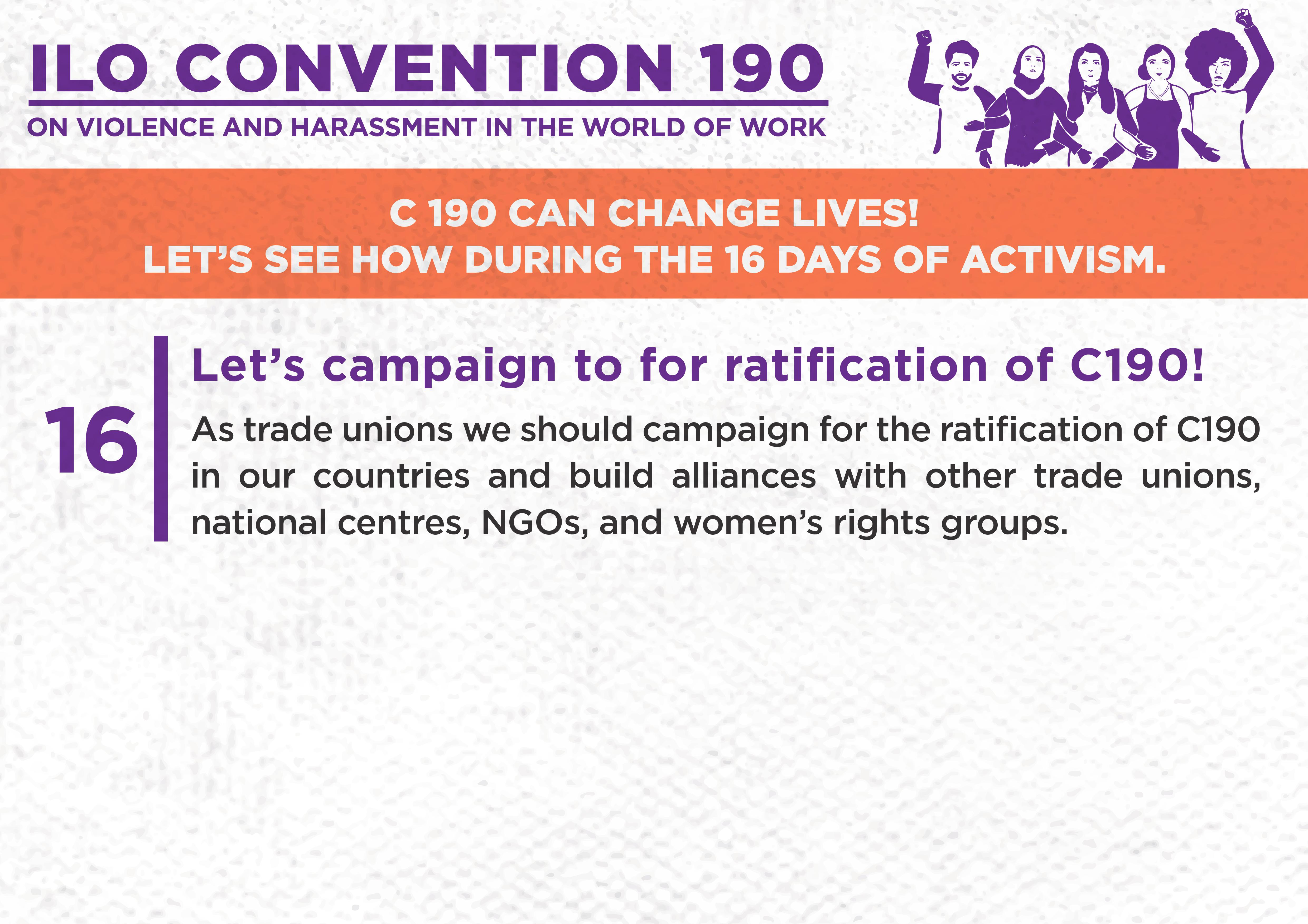16. Let's campaign to for ratification of C190!