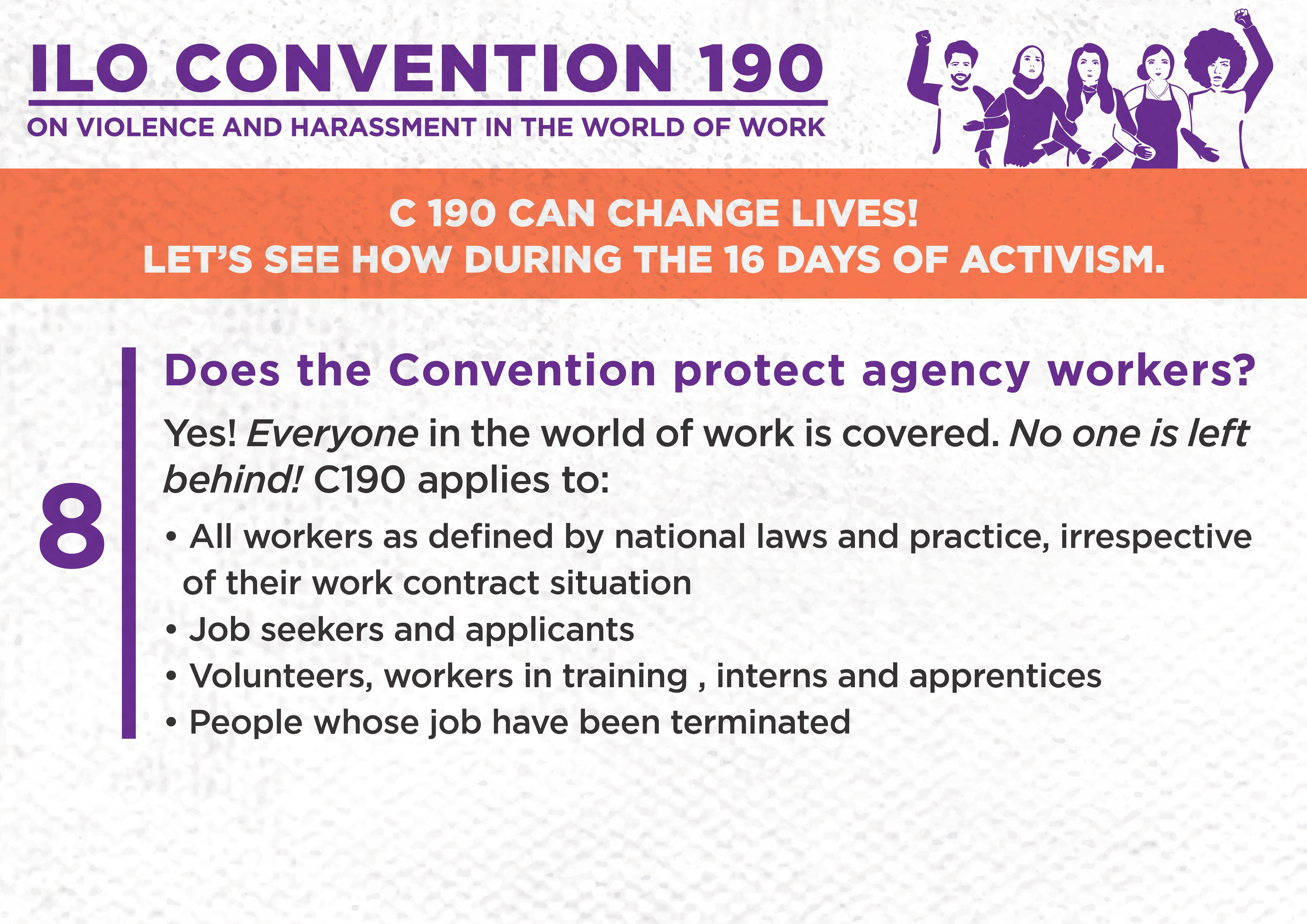 8. Does the Convention protect agency workers?