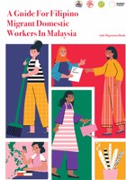 A Guide For Filipino Migrant Domestic Workers In Malaysia - Safe Migration Book
