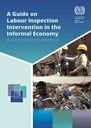 A Guide on Labour Inspection Intervention in the Informal Economy - A participatory method