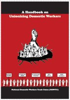 A Handbook on Unionizing Domestic Workers