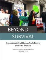 Beyond Survival: Organizing to End Human Trafficking of Domestic Workers
