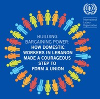 Building Bargaining Power:  How domestic workers in Lebanon Made a Courageous Step to Form a Union
