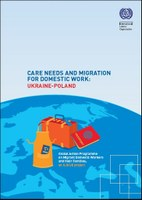 Care needs and migration for domestic work:  Ukraine-Poland