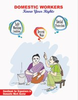 Domestic workers know your rights - Handbook for Organizers in Domestic Work Sector