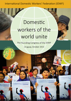 Domestic workers of the World Unite - Report of The founding Congress of the IDWF