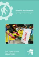 Domestic workers speak: a global landscape of voices for labour rights and social recognition