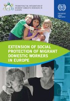 Extension of social protection of migrant domestic workers in Europe