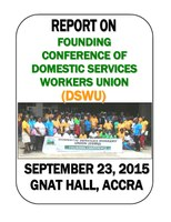 Ghana: Report on Founding Conference of Domestic Services Workers Union (DSWU)