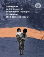 Guidelines on the design of direct action strategies to combat child domestic labour
