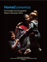 Home Economics: The Invisible and Unregulated World of Domestic Work