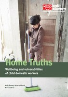 Home Truths: Wellbeing and vulnerabilities of child domestic workers, by Anti-Slavery International