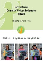 IDWF Annual Report 2015 - Build, Organise, Organise!