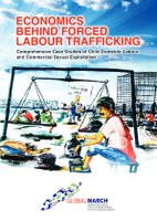 India: Economics Behind Forced Labour Trafficking - Comprehensive Case Studies of Child Domestic Labour and Commercial Sexual Exploitation