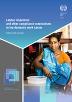 Labour inspection and other compliance mechanisms in the domestic work sector