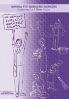 Manual for Domestic Workers - Organising for a Better Future