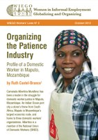 Organizing the Patience Industry: Profile of a Domestic Worker in Maputo, Mozambique