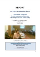 REPORT - The Rights of Domestic Workers: Chances and Challenges for International and National Advocacy Work and Networking