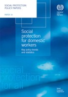 Social protection for domestic workers: Key policy trends and statistics