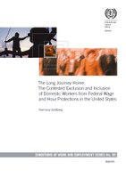 The Long Journey Home: The Contested Exclusion and Inclusion of Domestic Workers from Federal Wage and Hour Protections in the United States