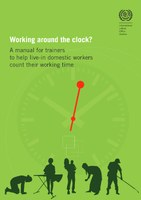 Working around the clock? A manual for trainers to help live-in domestic workers count their working time
