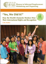 """Yes, We Did It!"" How the Worlds Domestic Workers Won Their International Rights and Recognition"