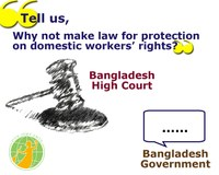Bangladesh: High Court asks govt why not make law for protection on rights of domestic workers