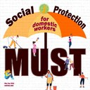May Day 2021 : Against Incidental Survival: Social Protection for Domestic Workers is not Luxury, it is a Must.