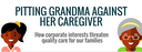 USA: Pitting Grandma Against Her Caregiver