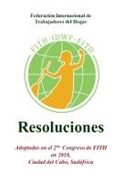 Resoluciones: Adoptadas en el 2do. Congreso de FITH en 2018,  Ciudad del Cabo, Sudáfrica