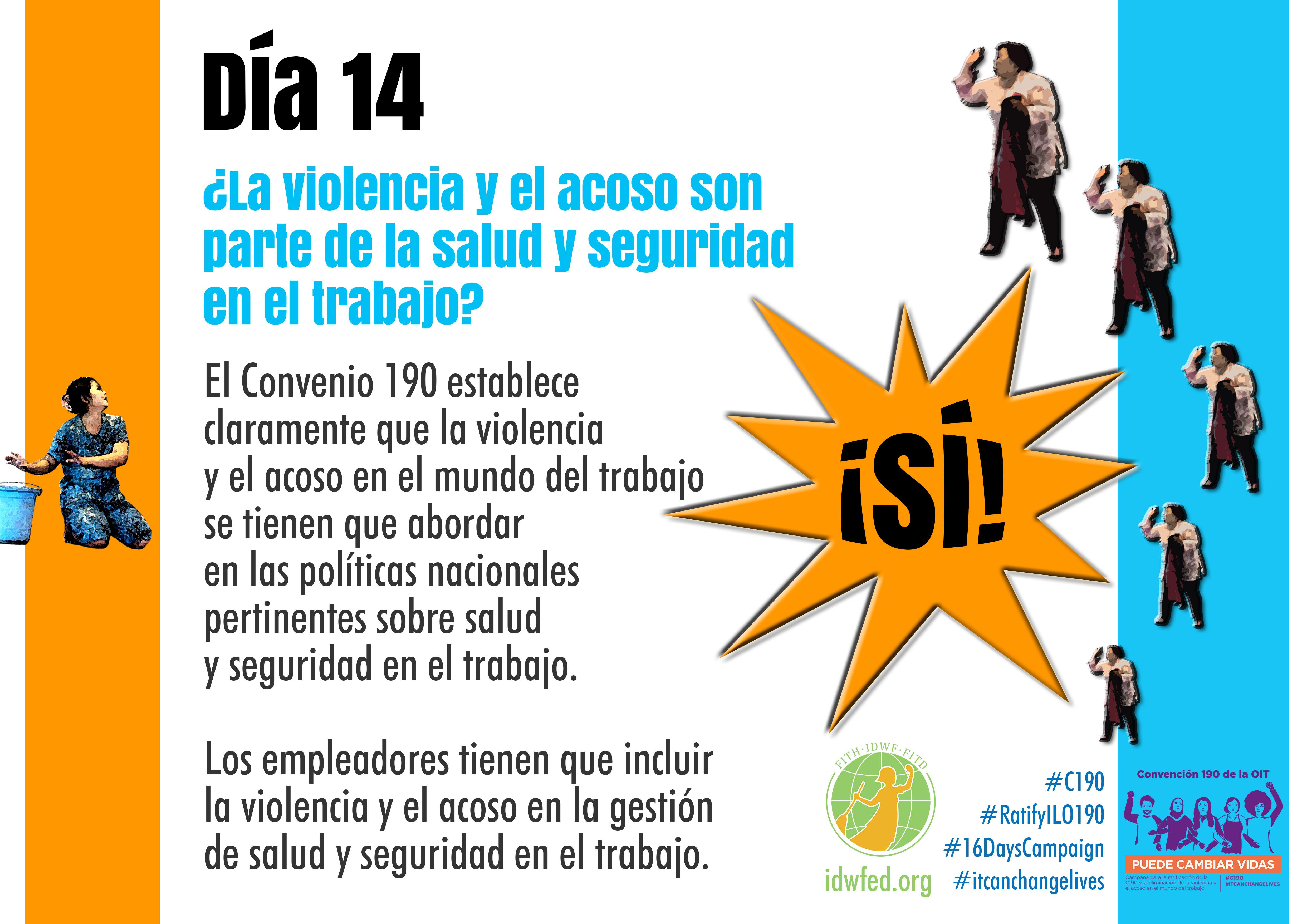 14. ¿La violencia y el acoso son parte de la salud y seguridad en el trabajo?