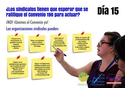 15. ¿Los sindicatos tienen que esperar que se ratifique el Convenio 190 para actuar?