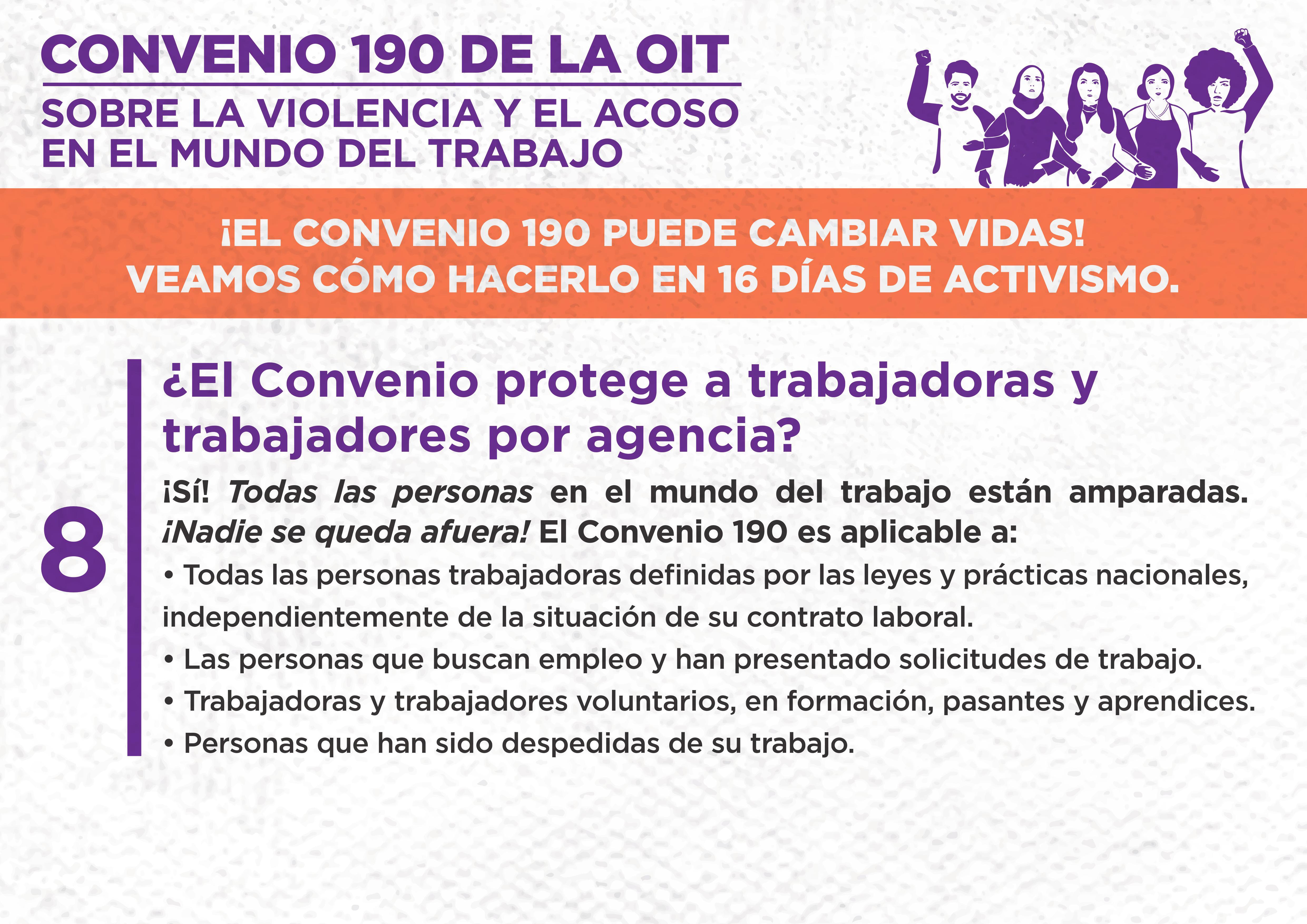 8. ¿El Convenio protege a trabajadoras y trabajadores por agencia?