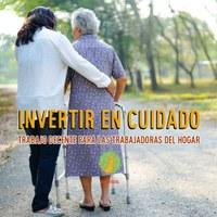 Invertire en Cuidados: Trabajo decente para los trabajadores del hogar