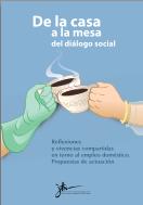 De la casa a la mesa del diálogo social