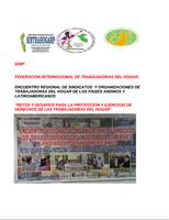 ENCUENTRO REGIONAL DE SINDICATOS Y ORGANIZACIONES DE  TRABAJADORAS DEL HOGAR DE LOS PAISES ANDINOS Y  LATINOAMERICANOS