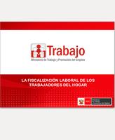 LA FISCALIZACIÓN LABORAL DE LOS TRABAJADORES DEL HOGAR