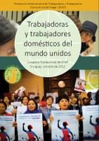 Trabajadoras y trabajadores domésticos del mundo unidos