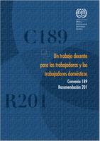Un trabajo decente para las trabajadoras y los trabajadores domésticos Convenio 189 Recomendación 201