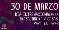 30 de marzo: Día Internacional de la Trabajadora de Casas Particulares