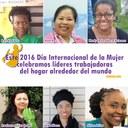 Global: Este Día Internacional de la Mujer celebramos líderes trabajadoras del hogar alrededor del mundo