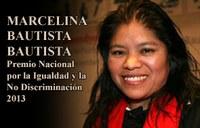 México: Conapred reconoce a Marcelina Bautista con la categoría Nacional del Premio por la Igualdad y la No Discriminación 2013
