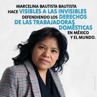 México: Haciendo visible lo invisible - Marcelina Bautista