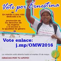 Perú: Vote por Ernestina Ochoa - En mérito a una vida dedicada a la promoción de los derechos de las mujeres y el acceso a la igualdad de género