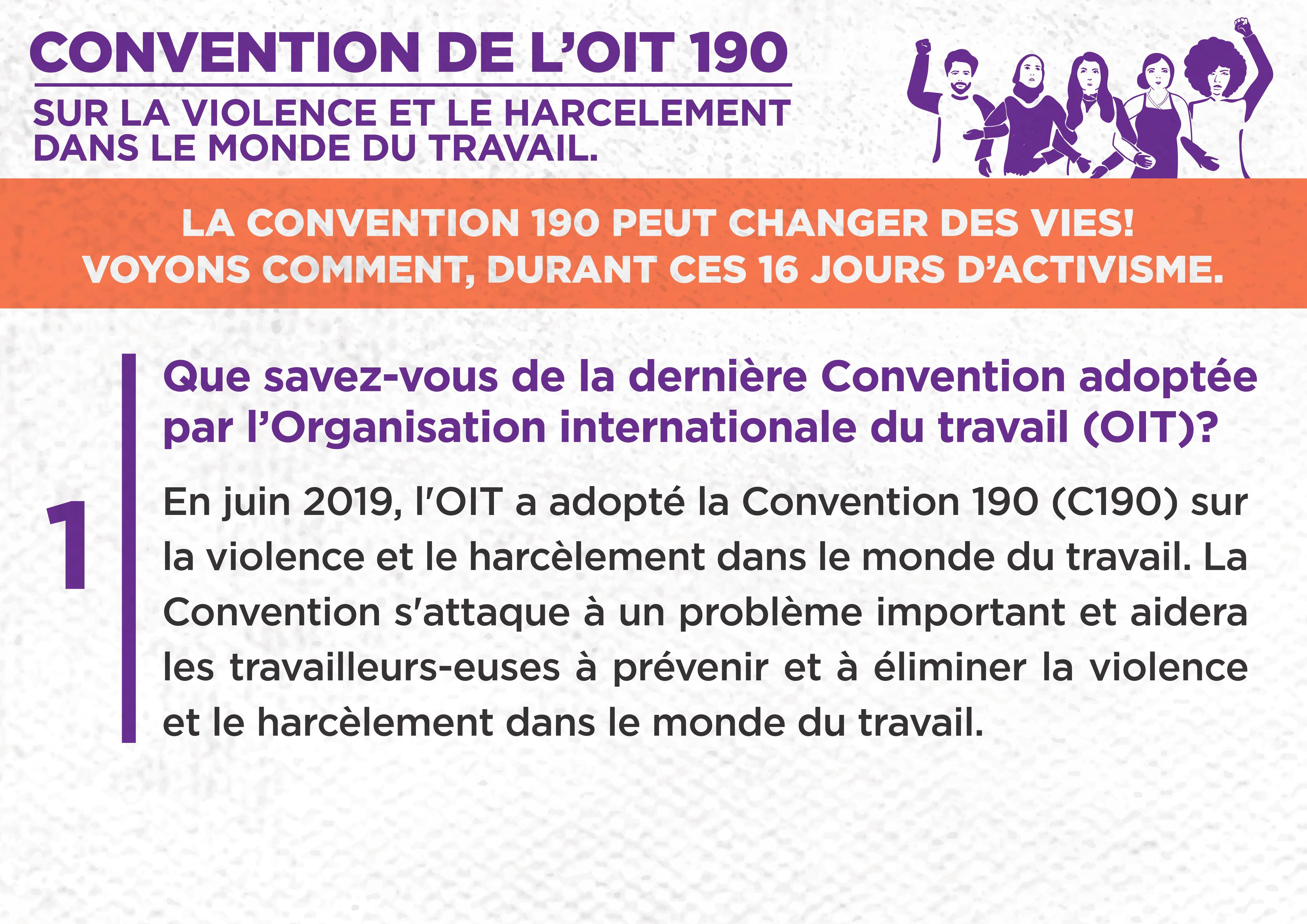 1. Que savez-vous de la dernière Convention adoptée par l'Organisation internationale du travail (OIT) ?
