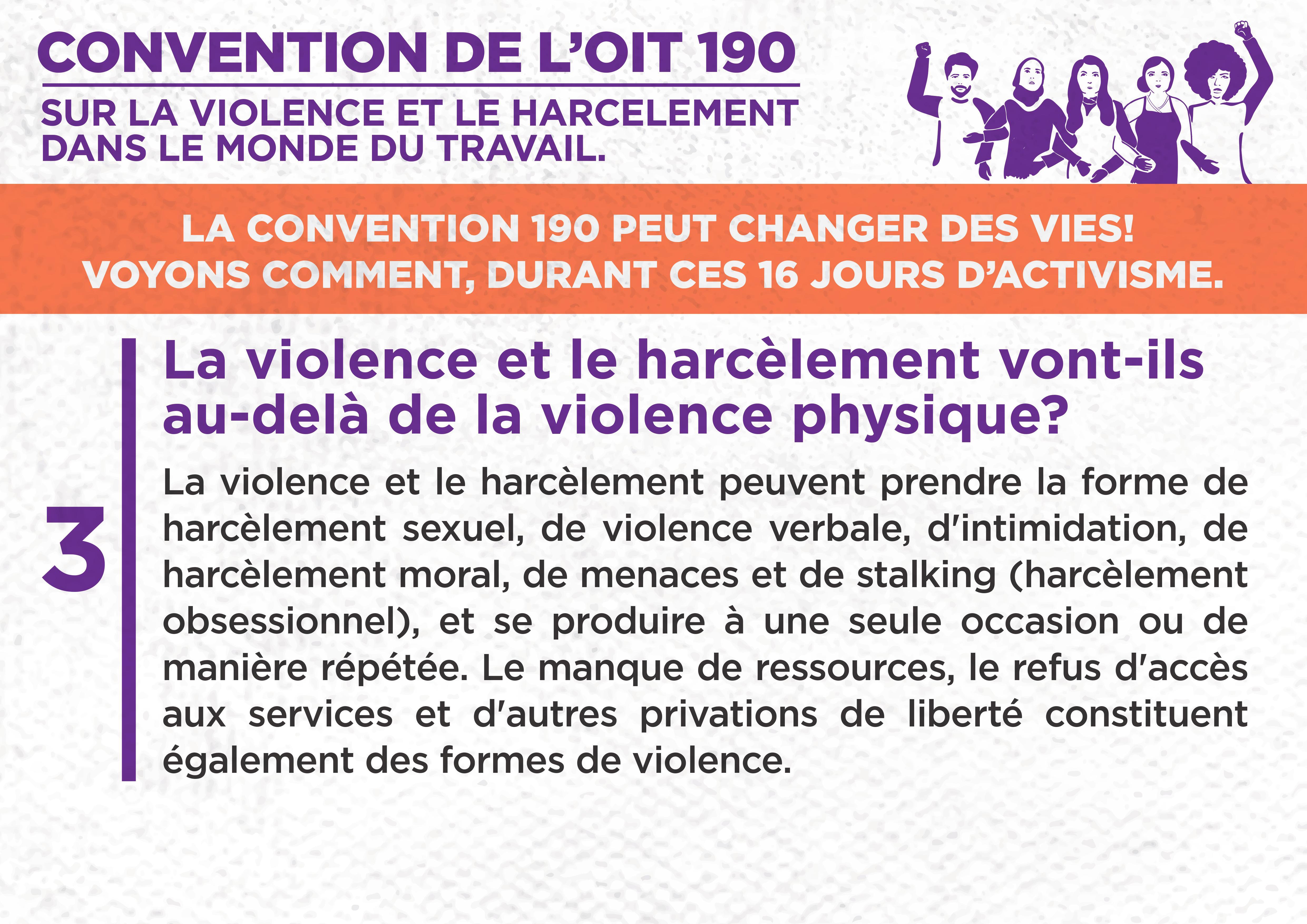 3. La violence et le harcèlement vont-ils au-delà de la violence physique ?